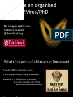How to be an organised MSc/MA/Mres/PhD student.