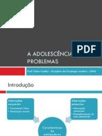 Psicologia Jurídica - A Adolescência e seus Problemas Fábio Coelho
