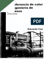 146289039 Transferencia de Calor en Ingenieria de Procesos Eduardo Cao Primera Edicion