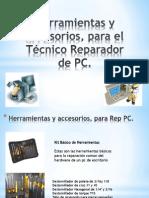 Herramientas y accesorios, para el Técnico Reparador