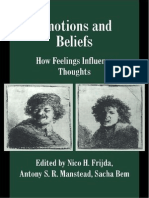 Frijda Nico H., Antony S. R. Manstead, Sacha Bem Emotions and Beliefs How Feelings Influence Thoughts Studies in Emotion and Social Interaction 2000