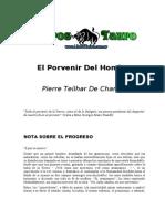 Teilhard de Chardin, Pierre - El Porvenir Del Hombre