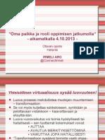 Oma Paikka Ja Rooli Oppimisen Jatkumolla - Otavan opiston aikamatkalla oppimisen tulevaisuuteen 4.10.2013