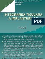 Curs 05 - Integrarea Tisulara a Imlanturilor