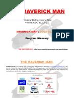 Maverick Man- Gold Class