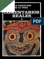 GARCILASO de LA VEGA, El Inca. Comentarios Reales, 1