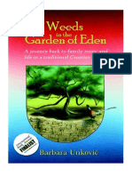 Weeds In The Garden Of Eden by Barbara Unkovic