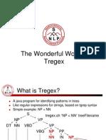 The Wonderful World of Tregex