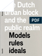 The Dutch Urban Block and the Public Realm Models Rules Ideals