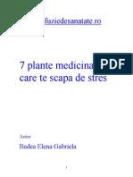 7 Plante Medicinale Care Te Scapa de Stres