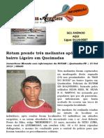 Rotam prende três meliantes após tiroteio no bairro Ligeiro em Queimadas