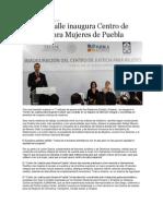 14-10-2013 Puebla on Line - Moreno Valle Inaugura Centro de Justicia Para Mujeres de Puebla