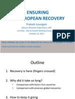 CSO IMF/WB forum Fall 2013  Powerpoint- Prakash Loungani