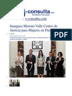 14-10-2013 E-consulta.com - Inaugura Moreno Valle Centro de Justicia Para Mujeres en Puebla