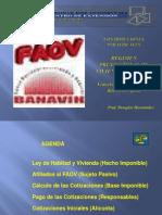 4.  Régimen Prestacional de Vivienda y Habitad (FAOV)