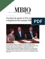 10-10-2013 Diario Matutino Cambio de Puebla  - Decisión de quitar el IVA a las colegiaturas fue sensata,  RMV