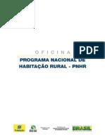 OFICINA - PROGRAMA NACIONAL DE HABITAÇÃO RURAL – PNHR - CartTecnologSociais Fundação BB