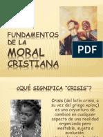 Fundamentos de La Moral Cristiana Agosto 2010