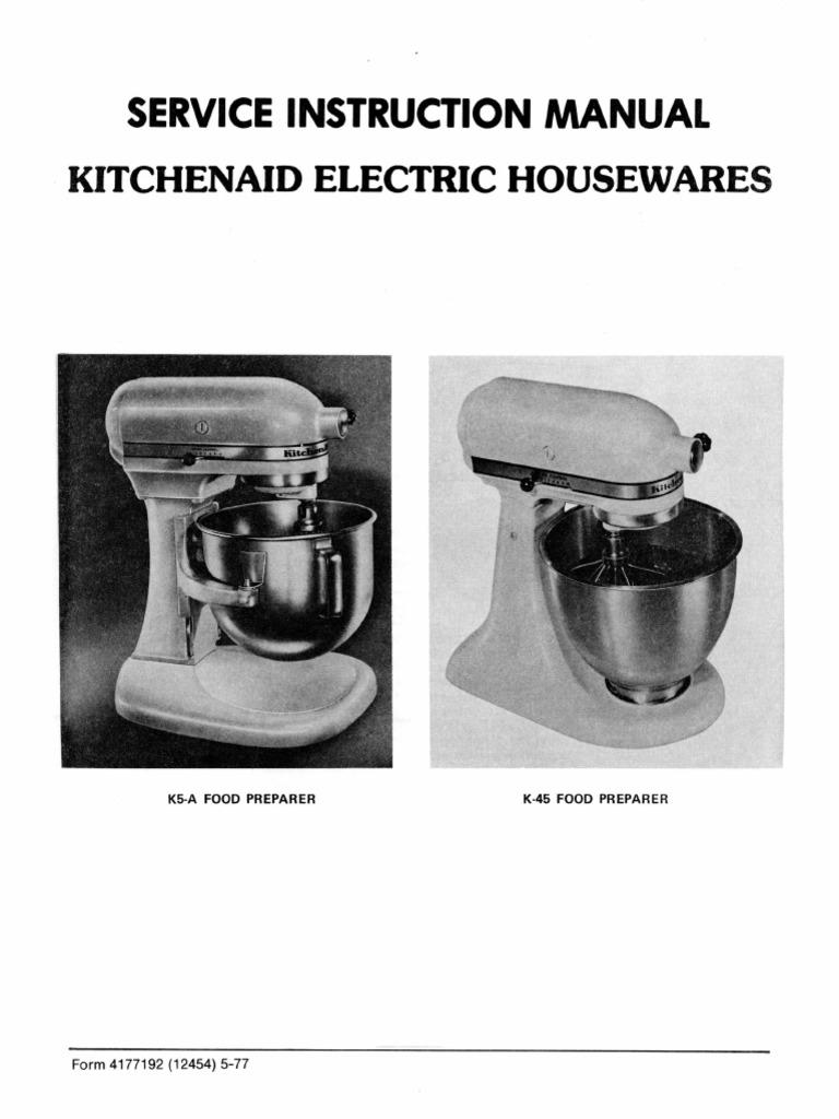 Kitchenaid K5 A Parts kitchen aid k45 service manual (for hobart made vintage mixers