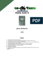 Roberts, Jane - Habla Seth 2