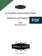 """Norm Horton Feral Arts """"Platforms and Publics"""" CoCreative Communities forum"""