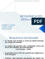 BIOQUÍMICA DO SISTEMA DENTAL