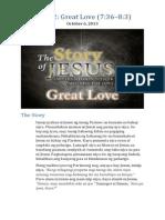 Part 12 - Great Love (Luke 7:36-8:3)