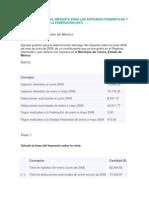 Cómo se calcula el impuesto para las entidades federativas y el impuesto para la Federación
