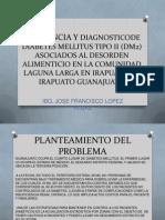 Incidencia y Diagnosticode Diabetes Mellitus Tipo II