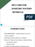 Index code for multibiometric pattern retrieval