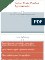 13. Pengendalian Mutu Produk Agroindustri.pptx