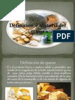 Definición  e Historia del queso