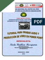 TUTORIAL PARA GRABAR AUDIO Y PRODUCCIÓN DE VÍDEO EN POWER POINT.pdf