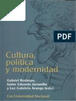 95288409 Cultura Politica y Modernidad Luz Gabriela Arango Gabriel Restrepo Jaime Eduardo Jaramillo Editores