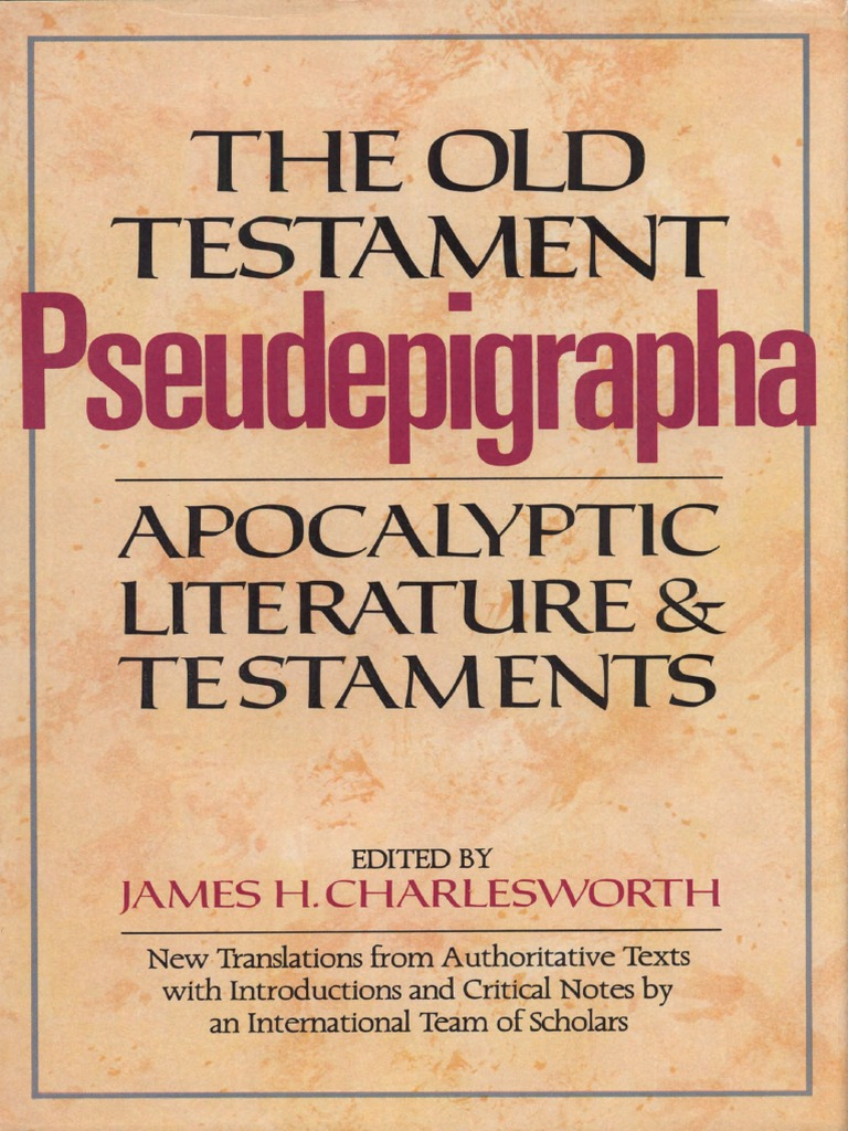 Charlesworth jh ed old testament pseudepigrapha vol 1 charlesworth jh ed old testament pseudepigrapha vol 1 apocalyptic literature testaments doubleday 1983 fandeluxe Choice Image