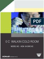 0 C Walkin Cold Room