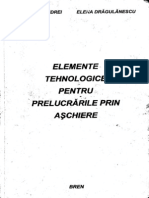 Andrei - Elemente Tehnologice Pentru Prelucrarile Prin Aschiere