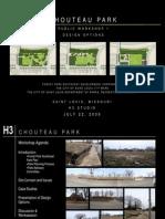 Chouteau Park Presentation 7.22.09