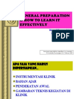 General Preparation How to Learn It Effectively