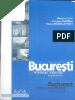 Bucuresti - Arhitectura Si Modernitate