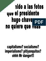 Los Chavez. Una Incomoda Verdad.