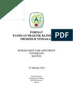 Dody Firmanda 2013 - Format Panduan Praktik Klinis (PPK) Prosedur Tindakan RS Sari Asih Group