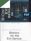 Bionics for the Evil Genius