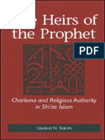 Liyakat N. Takim-The Heirs of the Prophet_ Charisma and Religious Authority in Shi'Ite Islam (2006)