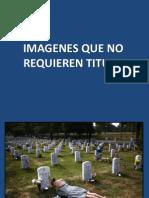 Imagenes Que No Requieren Titulo