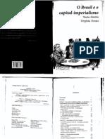 14. FONTES - O Brasil e o Capital-imperialismo - Cap.4 e 5