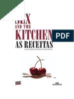 Sex and the Kitchen - As Receitas