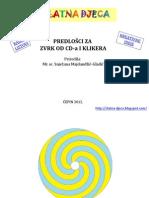 Predloc5a1ci Za Zvrk Od CD a i Klikera