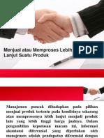 Akuntansi Manajemen - Menjual atau Memproses Lebih Lanjut
