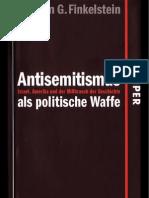 Norman G. Finkelstein - Antisemitismus Als Politische Waffe